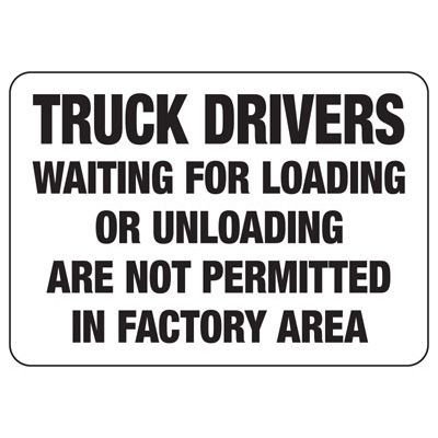 Truck Drivers Not Permitted - Industrial Shipping and Receiving Signs