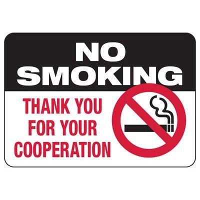 No Smoking - Thank You For Your Cooperation Sign