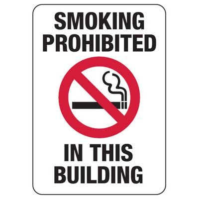 Smoking Prohibited In Building - Industrial Smoking Signs