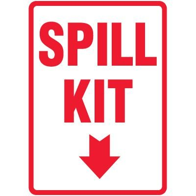 Spill Sign - Spill Kit (With Arrow Down)