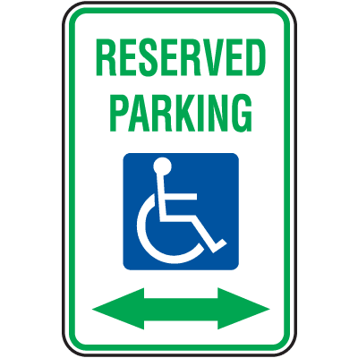ADA  Handicapped Parking Signs - Reserved Parking with Double Arrow