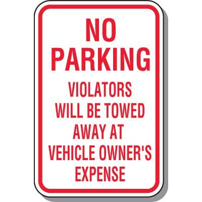 Tow Away Zone Signs - No Parking Violators Will Be Towed
