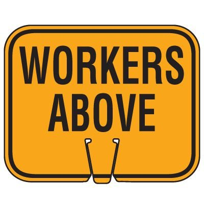 Traffic Cone Signs - Workers Above