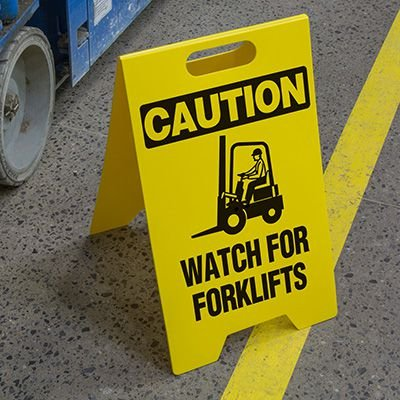 Heavy Duty Floor Stand Signs - Caution Watch For Forklifts