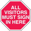 All Visitors Must Sign In Security Stop Signs