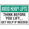 Avoid Heavy Lifts Think Before You Lift Injury Prevention Signs