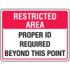 Badge And ID Signs- Proper ID Required