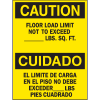 Bilingual Safety Signs - Caution/Cuidado - Floor Load Limit