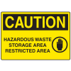 OSHA Caution Signs - Hazardous Waste Storage Area