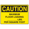 OSHA Caution Signs - Maximum Floor Loading