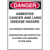 Chemical & HazMat Signs - Abestos Cancer And Lung Disease Hazard