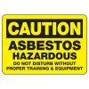 Chemical & HazMat Signs - Asbestos Hazardous Do Not Disturb