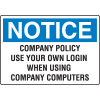 Notice Computer Security Signs - Use Your Own Login