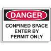 Confined Space Signs - Danger - Enter By Permit Only