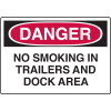 Danger Signs - No Smoking In Trailers And Dock Area