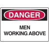 Danger Signs - Men Working Above