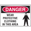 Danger Signs - Wear Protective Clothing In This Area
