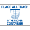 Deluxe Housekeeping And Cafeteria Signs - Place All Trash In The Proper Container