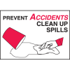 Deluxe Housekeeping And Cafeteria Signs - Prevent Accidents Clean Up Spills