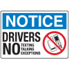 Notice Signs - Drivers No Texting, No Talking