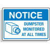 Dumpster Signs- Dumpster Monitored At All Times (Graphic)