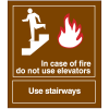 In Case of Fire Do Not Use Elevators Sign - Polished Plastic Sign