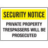Extra Large Restricted Area Signs - Security Notice Private Property