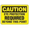 OSHA Caution Signs - Eye Protection Required