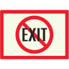 Non-Exit - Photoluminescent Sign