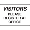 Visitors Please Register At Office Gate Directional Signs