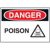 Harsh Condition OSHA Signs - Danger - Poison