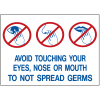 Health & Facility Labels - Avoid Touching Your Eyes, Nose Or Mouth To Not Spread Germs