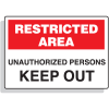 Fiberglass OSHA Sign - Restricted Area - Unathorized Persons Keep Out