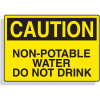 Fiberglass OSHA Sign - Caution - Non-Potable Water Do Not Drink