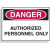 Fiberglass OSHA Sign - Danger - Authorized Personnel Only