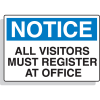 Fiberglass OSHA Sign - Notice - Visitors Register At Office