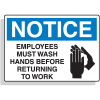 Fiberglass OSHA Sign - Notice - Employees Wash Hands