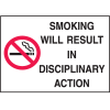 Graphic No Smoking Signs - Smoking Will Result In Disciplinary Action