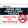 This Is A Smoke-Free Tobacco-Free Facility - Decor Signs