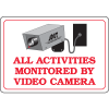 All Activities Monitored by Video Camera Security Signs
