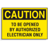 Lockout Hazard Warning Labels- To Be Opened By Authorized Electrician Only