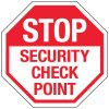 Multi-Worded Reflective Stop Signs - Stop Security Check Point