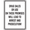 No Drug Signs - Drug Sales Will Lead To Arrest