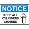OSHA Notice Signs - Notice Keep All Cylinders Chained