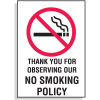 Thank You for Observing Our No Smoking Policy Signs