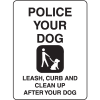 Property Signs - Police Your Dog