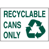 Recycling Signs - Cans Only