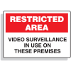 Restricted Area Signs - Video Surveillance In Use On These Premises