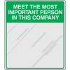 Safety Slogan Mirrors - Meet The Most Important Person In This Company