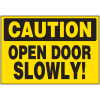 Security & Door Labels- Caution Open Door Slowly